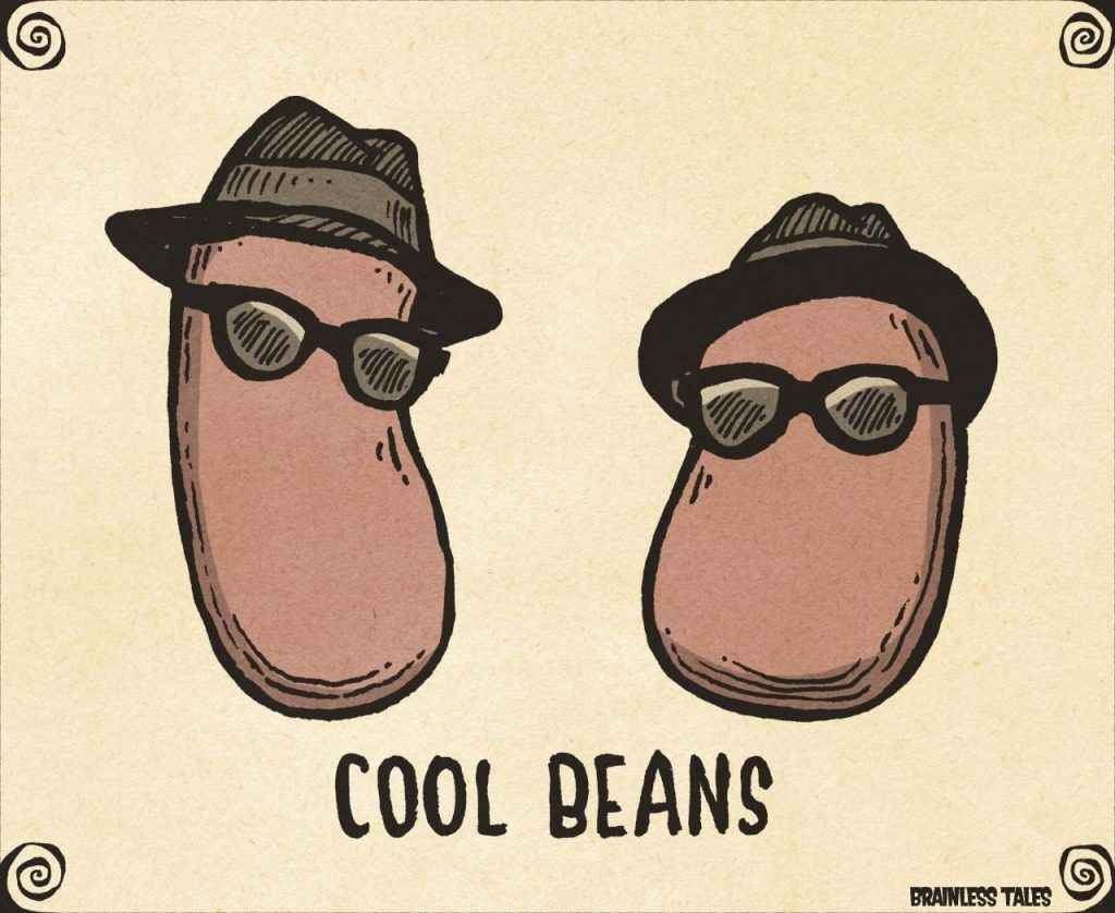 "Origin of The ""Cool Beans"" Phrase"